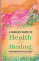 Health & Healing: Home Remedies from the Heart