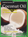 Coconut Oil - Discover the Key to Vibrant Health