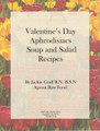 Jackie Graff's Raw Recipe Booklet - Valentine's Day Aphrodisiacs Soup and Salad Recipes