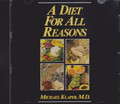 A Diet For All Reasons