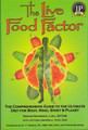 The Live Food Factor (Revised)