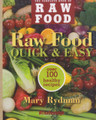 Raw Food - Quick & Easy