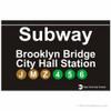 Brooklyn Bridge Replica Subway Sign