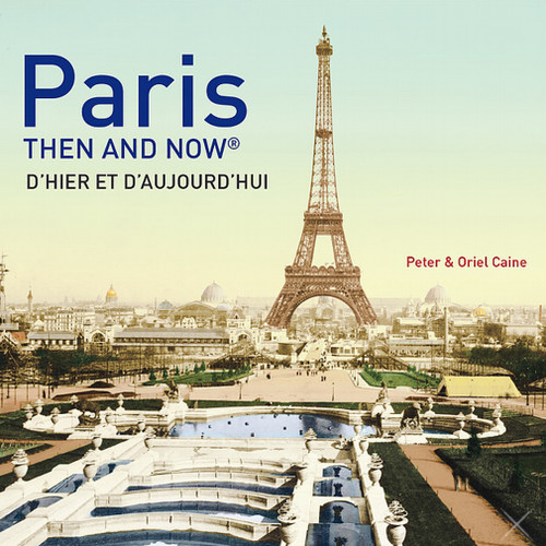 Then and Now: Paris Photography Book