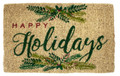"""HOLIDAY GREENERY"" COIR DOORMAT - 18"" X 30"" - HAPPY HOLIDAYS WELCOME MAT"