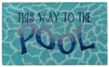 """""""THIS WAY TO THE POOL"""" VINYL BACK COIR WELCOME MAT - 18"""" X 30"""""""