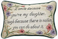 """BECAUSE YOU'RE MY DAUGHTER"" PILLOW"