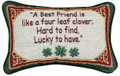 """A BEST FRIEND IS LIKE A FOUR LEAF CLOVER"" PILLOW - IRISH - CELTIC - IRELAND"