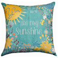 """YOU ARE MY SUNSHINE"" REVERSIBLE INDOOR OUTDOOR PILLOW - 18"" SQUARE"