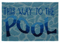 """""""THIS WAY TO THE POOL"""" INDOOR OUTDOOR AREA RUG - 20"""" x 30"""" - NAUTICAL DECOR"""