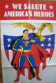 FREE W/$200 PURCHASE - WE SALUTE AMERICA'S HEROES POSTER- SUPERMAN- 9/11/01