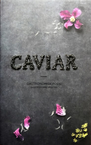 Caviar: Gastronomic Poetry