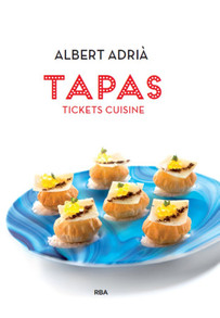 Tapas Tickets Cuisine by Albert Adria (English)