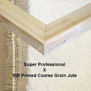 Bespoke: Super Professional x Universal Primed Coarse Grain Jute 508