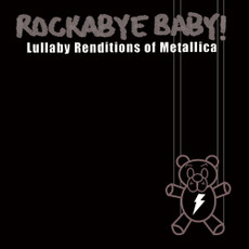 Lullaby Renditions of Metallica from Rockabye Baby