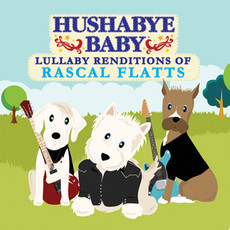 Lullaby Renditions of Rascal Flatts