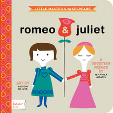Little Master Shakespeare Romeo and Juliet BabyLit