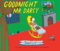 Goodnight Mr. Darcy from BabyLit