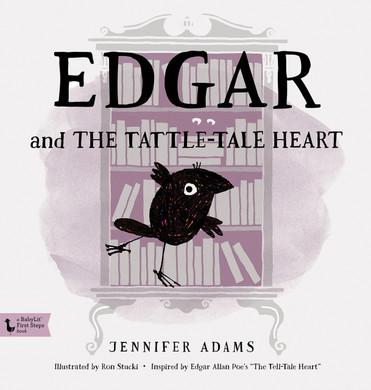 Edgar and the Tattle Tale Heart by Jennifer Adams