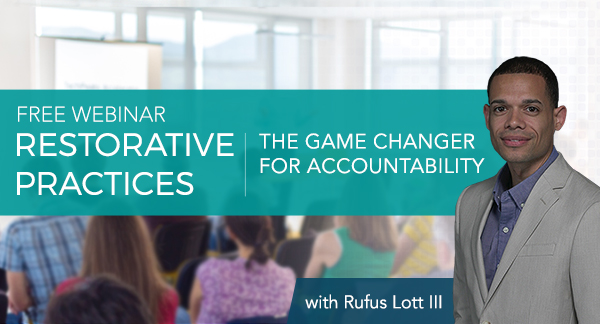Restorative Practices the Game Changer for Accountability