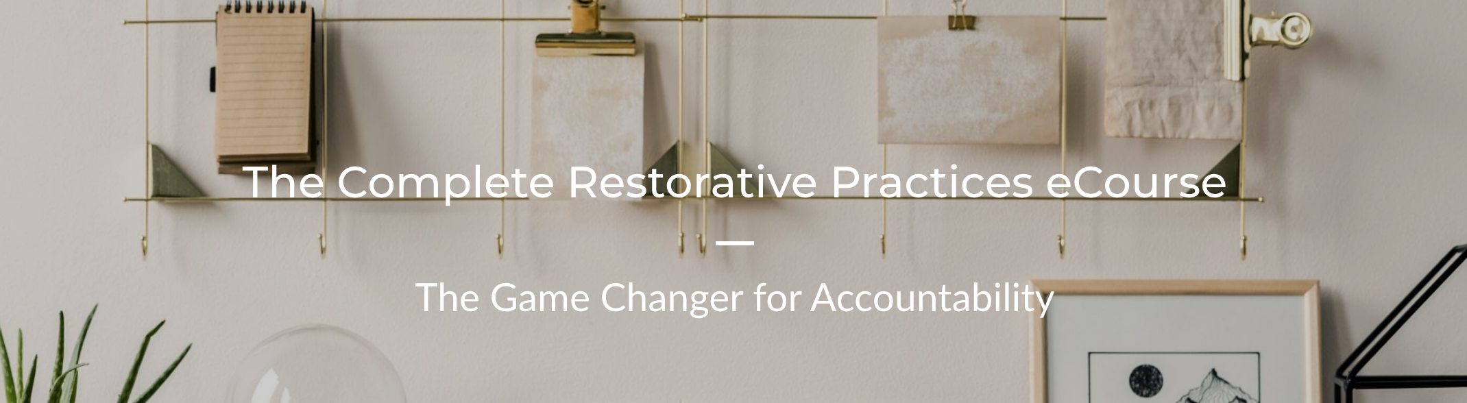 Restorative Practices Course Header
