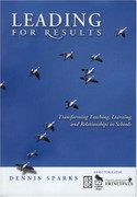 Leading for Results: Transforming Teaching, Learning,