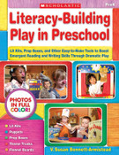 Literacy-Building Play in Preschool: