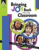Bringing Joy Back into the Classroom