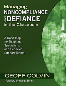 Managing Noncompliance and Defiance in the Classroom: