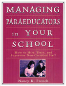 Managing Paraeducators in Your School: