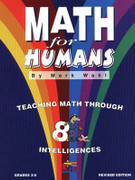 Math for Humans: Teaching Math Through Intelligences, Grades 3-8