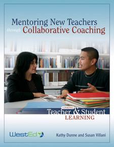Mentoring New Teachers Through Collaborative Coaching: