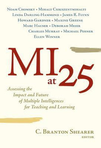 MI at 25: Assessing the Impact and Future of Multiple Intelligences