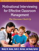 Motivational Interviewing for Effective Classroom Management