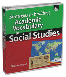 Strategies for Building Academic Vocabulary in Social Studies, Grades 1-8
