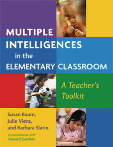 Multiple Intelligences in the Elementary Classroom:
