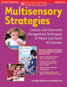 Multisensory Strategies: Lessons and Classroom Management Techniques