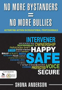 No More Bystanders = No More Bullies: