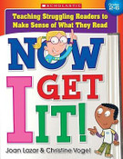 Now I Get It! Teaching Struggling Readers