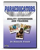 Paraeducators: Quality Supervision and Training