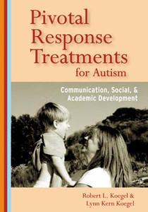 Pivotal Response Treatments for Autism: