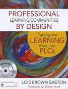 Professional Learning Communities by Design: