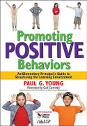 Promoting Positive Behaviors: An Elementary Principal's Guide