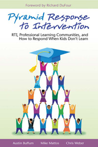 Pyramid Response to Intervention: RTI, Professional Learning