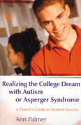 Realizing the College Dream with Autism or Asperger Syndrome: