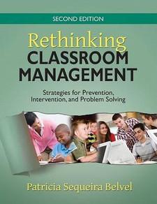 Rethinking Classroom Management: