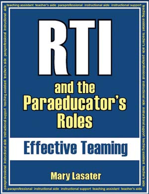 RTI and the Paraeducator's Roles