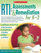 RTI Assessments and Remediation for K-2: