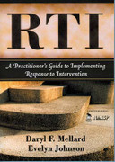 RTI: A Practitioner's Guide to Implementing Response to Intervention