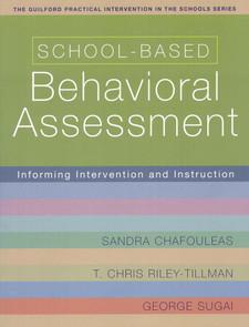 School-Based Behavioral Assessment: